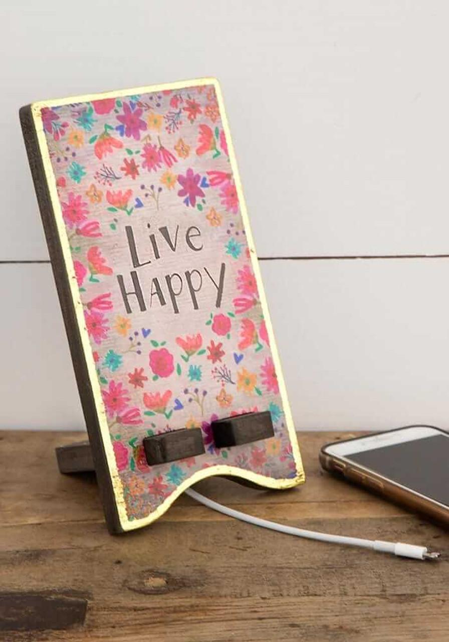 Live Happy Phone Stand