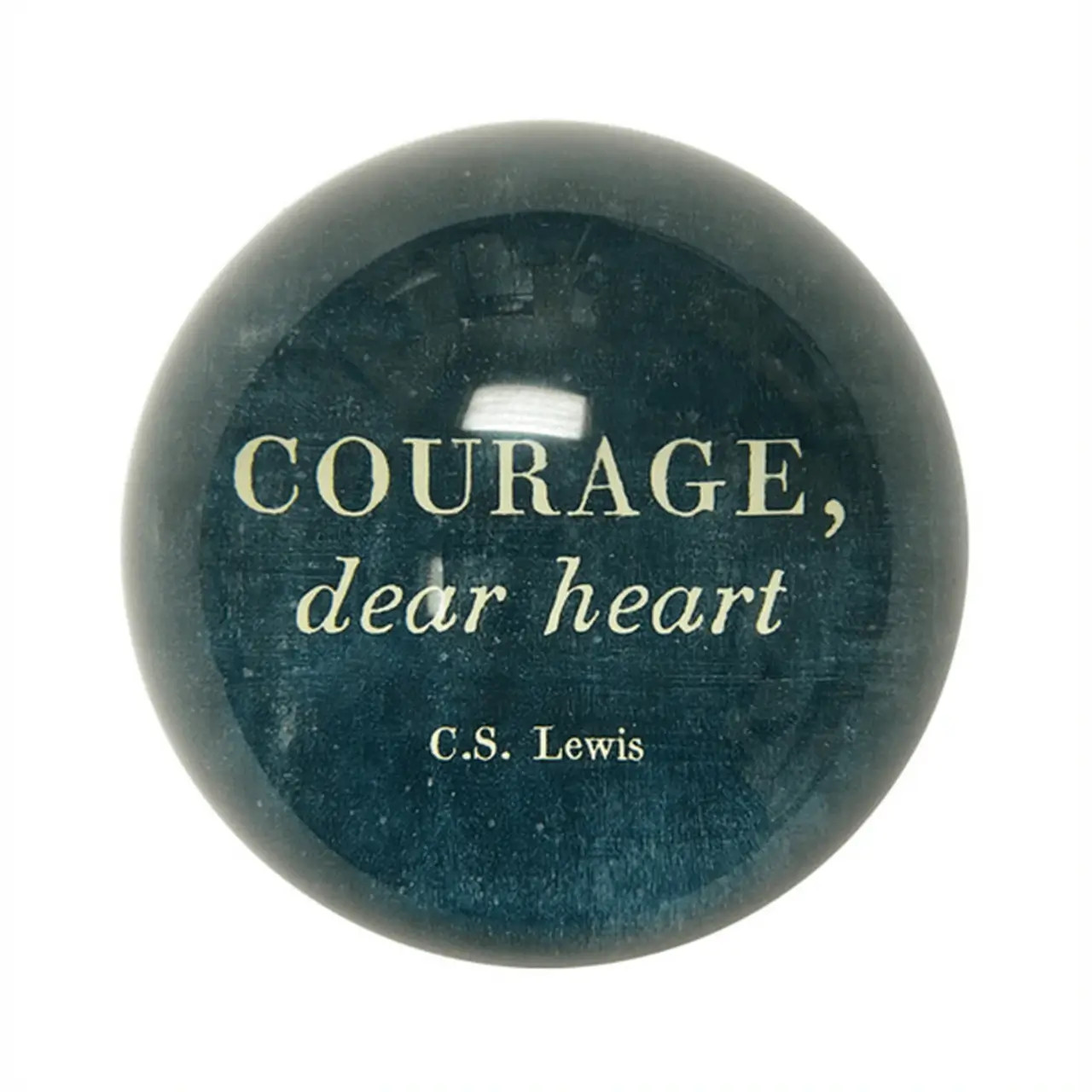 Paperweight - Courage Dear Heart