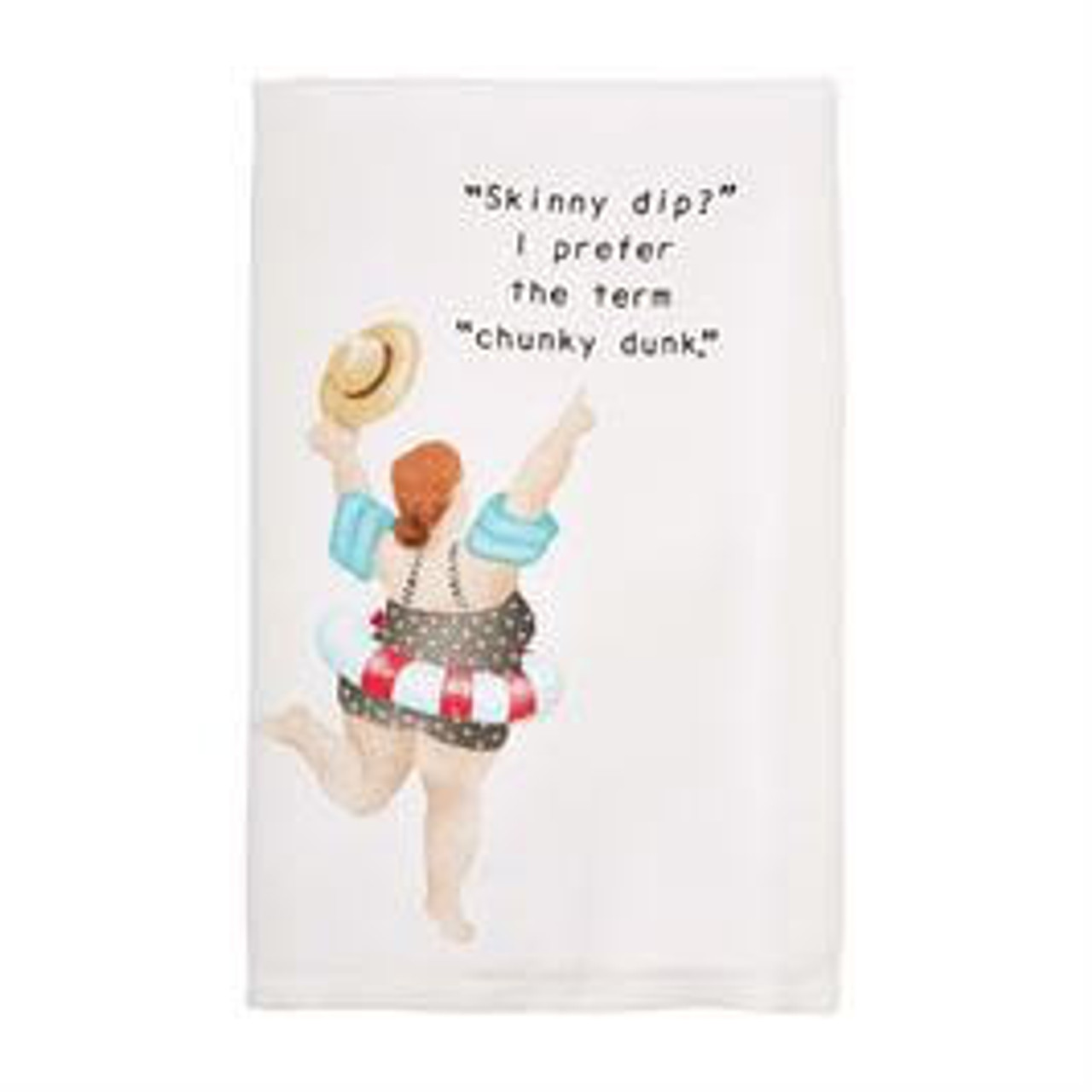 """""""Skinny dip?"""" I prefer the term """"chunky dunk"""". Printed decoration on 23"""" x 16"""" 100% cotton."""