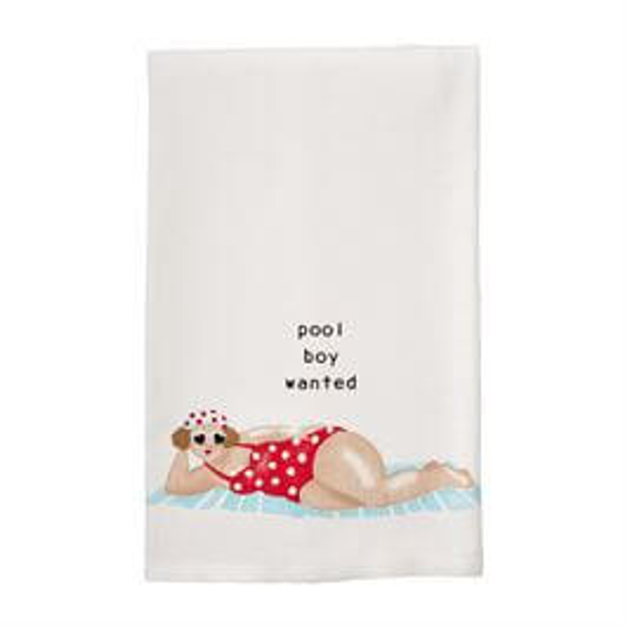 """Pool boy wanted. Printed decoration on 23"""" x 16"""" 100% cotton."""