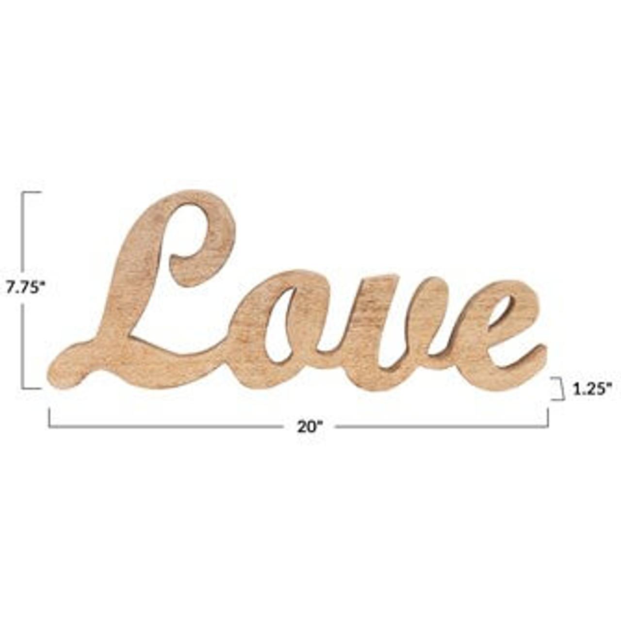 """Script """"Love"""" cut from solid Mango wood. 20"""" L x 1.25"""" W x 7.75"""" H"""