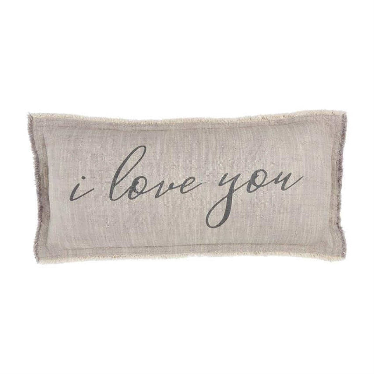 """This """"Ilove you"""" pillowadds a heartwarming touch to your collection of home decor. Printed cotton pillow features frayed fringe and zipper closure. Approx 11"""" x 22""""."""