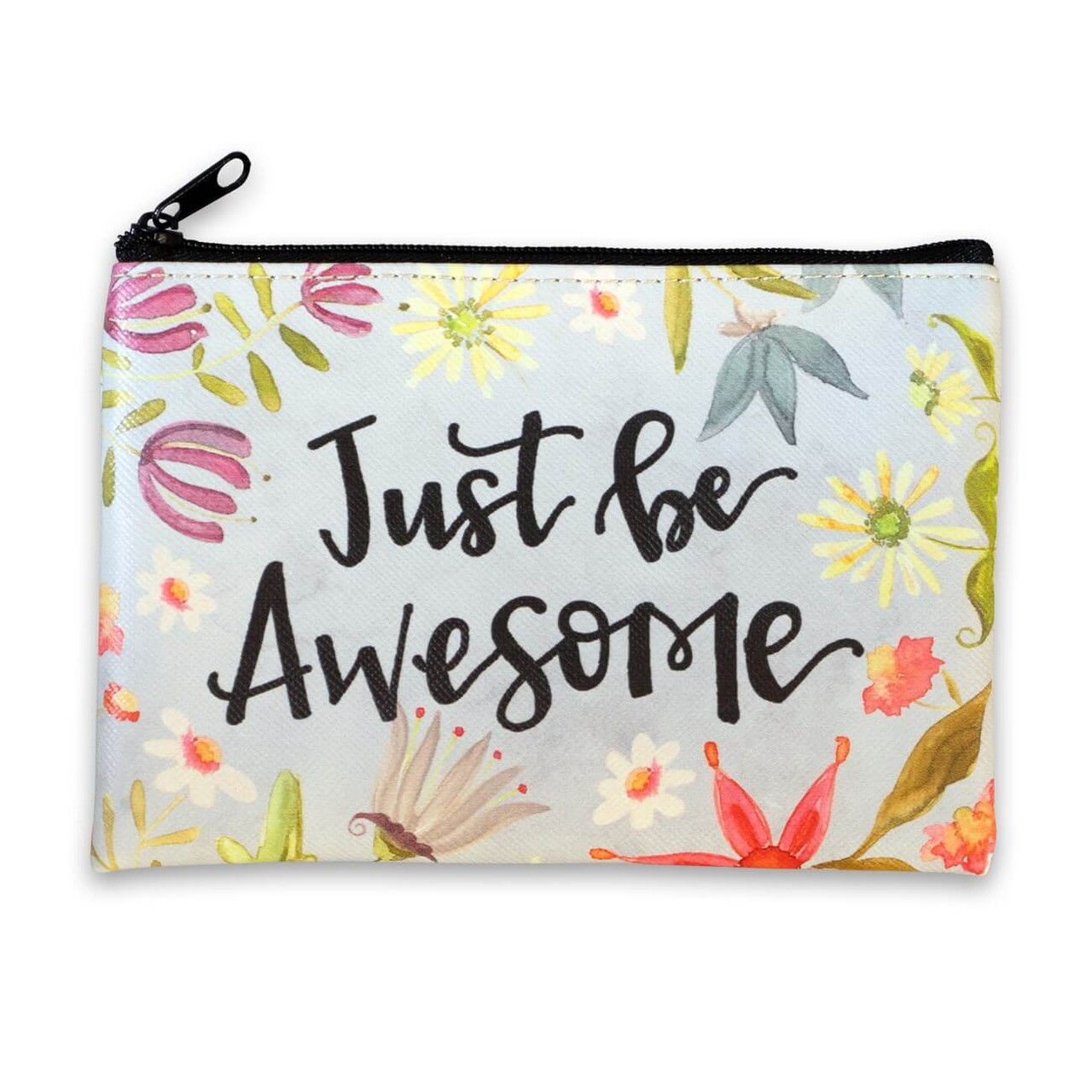 """The perfect small, fun, and functional accessory! This bag features cute floral artwork and sweet sentiments on coated canvas material. Featuring artwork by Kate Doucette.  Just be Awesome sentiment 6""""(W) x 4 1/2(H) Coated canvas exterior Lined interior"""