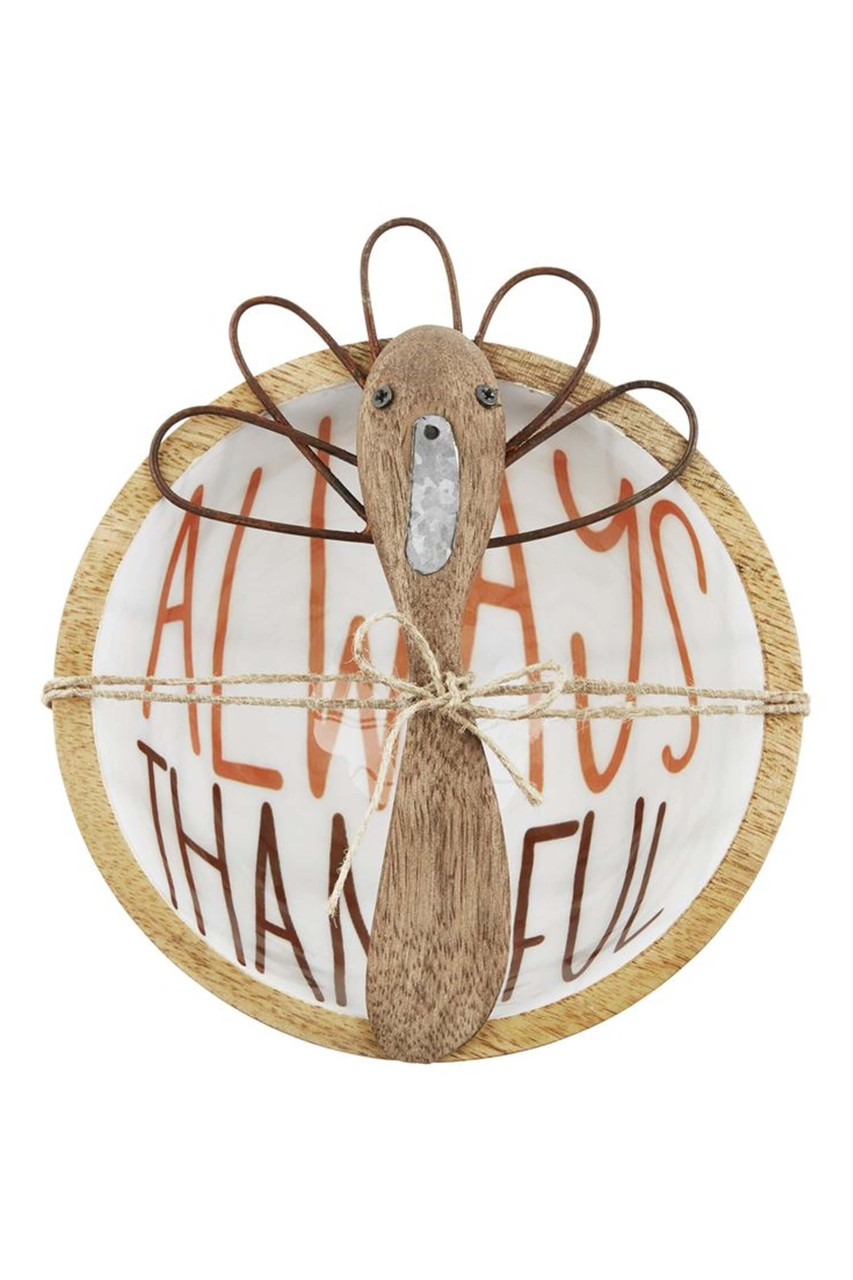"""Mango wood dip bowl with enamel interior and """"ALWAYS THANKFUL"""" sentiment. Comes with mango wood turkey spreader."""