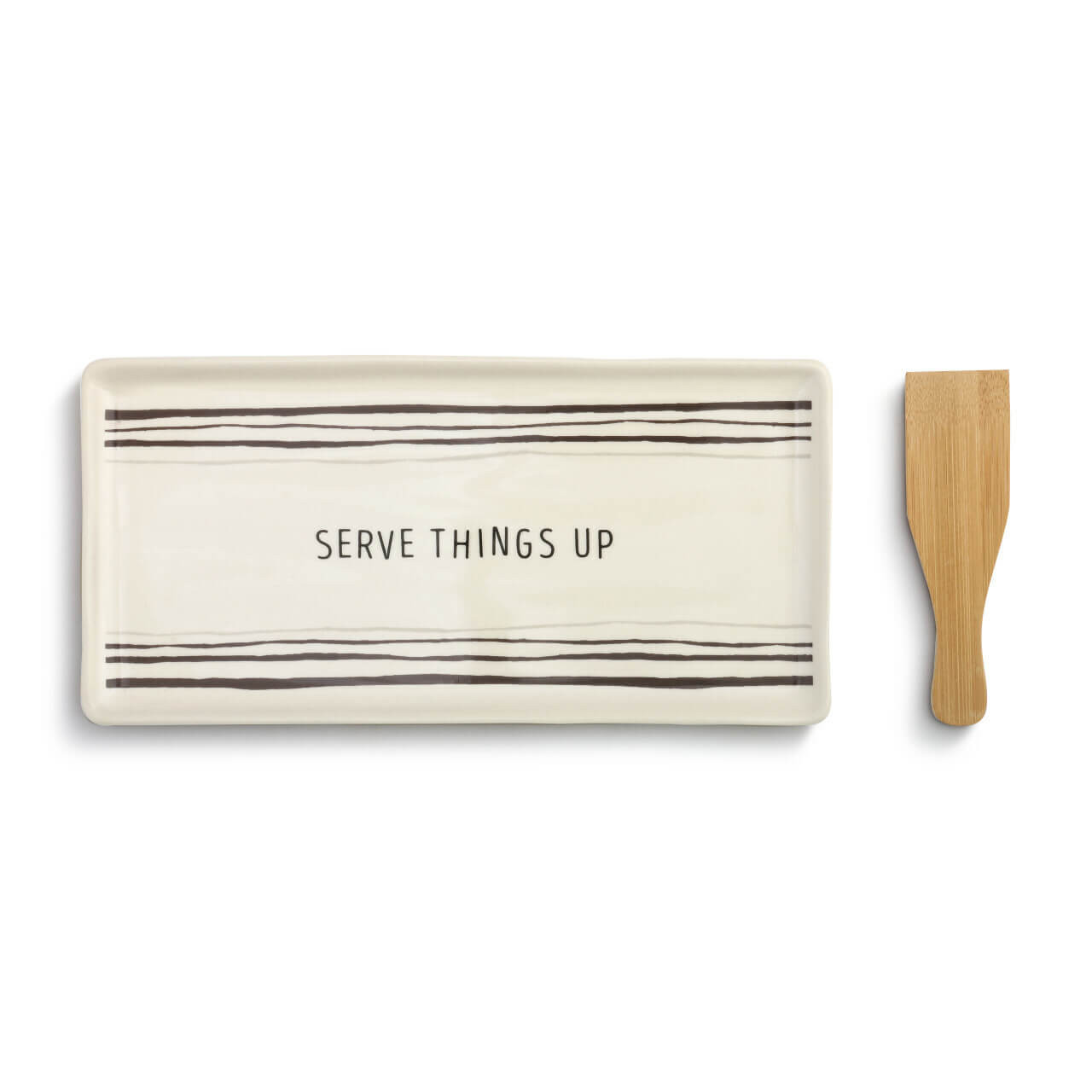 """This appetizer tray with spatula makes serving easy. The stoneware plate features hand painted lines and """"SERVE THINGS UP"""" painted in dark gray and comes with a wooden bamboo utensil."""