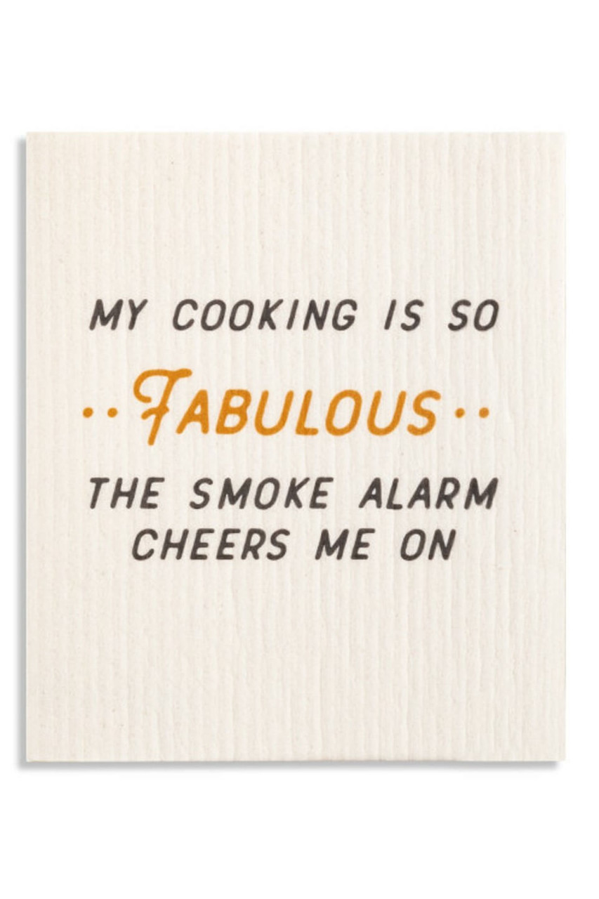 """These cotton dish cloths can be used to clean any room or surface. A thoughtful and environmentally friendly gift for anyone on your list. """"My cooking is so .. Fabulous .. the smoke alarm cheers me on"""" sentiment."""