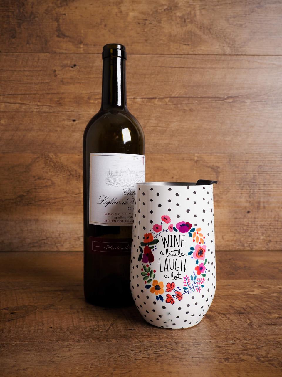 Wine Tumbler - Wine A Little Laugh A Lot