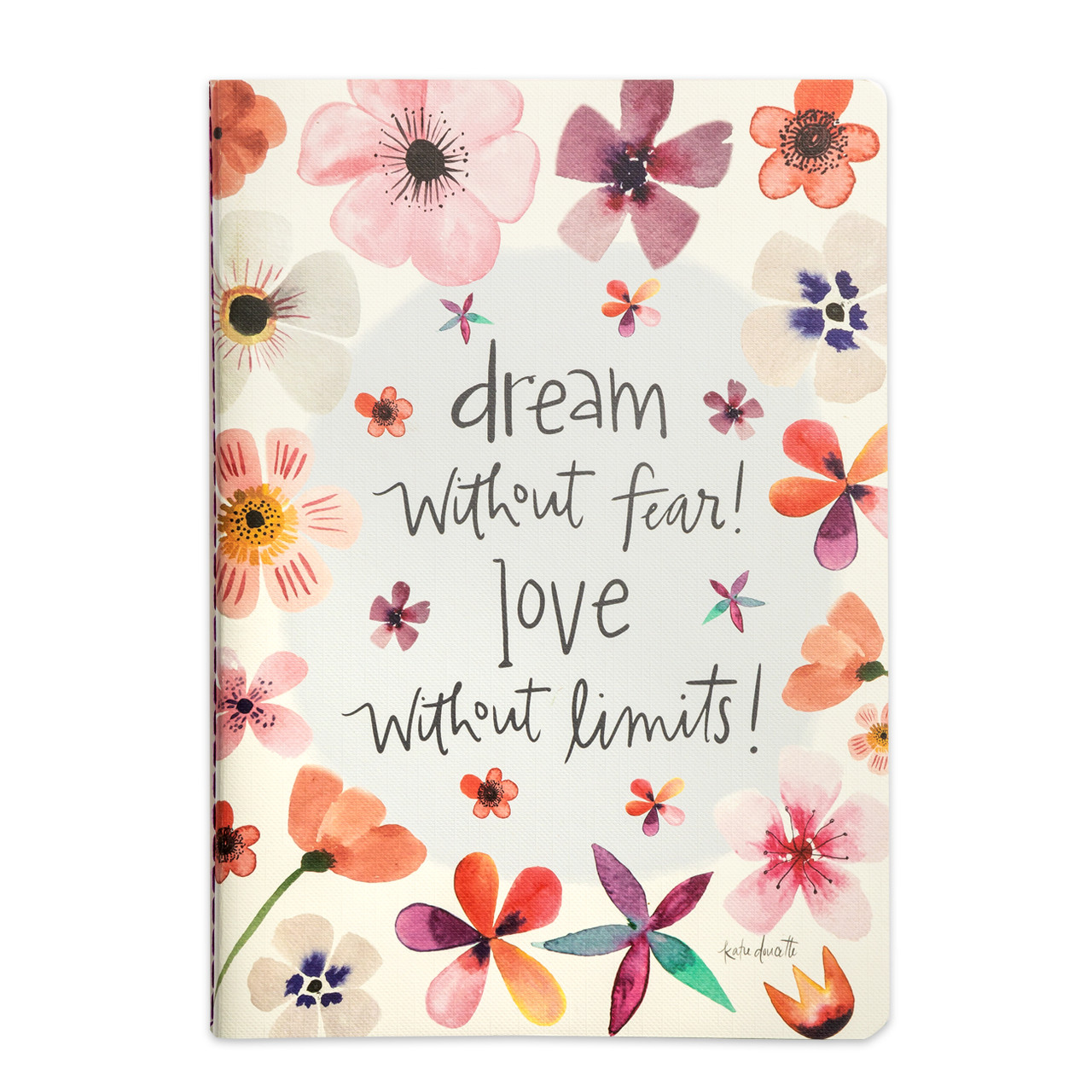 Dream love without fear notebook journal gift inspirational