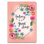 today is a good day softcover journal brownlow gifts