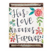 Small and rustic, this wood block sign features cute artwork and a sweet hand-lettered sentiment, with metal accents on each end. A great gift for any bedroom or office space. Featuring artwork from Project Studio.  His Love endures Forever sentiment 5 1/2(W) x 7(H) x 3/4(D) Distressed grey wood block with metal accents Includes saw-tooth hanger on back or sits upright on its own