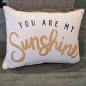 """The perfect way to cozy up any space! """"You are my Sunshine"""" sentiment is dyed directly into the fabric, so it won't peel or crack; gold piping around the edge for an extra pop! Made from a soft yet durable polyester fabric, your pillow will arrive stuffed with poly-fill and sewn shut. Approx. 17"""" square; machine washable in cold water, delicate cycle- fluff, air dry flat."""