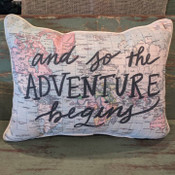 """The perfect way to cozy up any space! """"and so the ADVENTURE begins"""" sentiment is dyed directly into the fabric, so it won't peel or crack; soft white piping around the edge for an extra pop! Made from a soft yet durable polyester fabric, your pillow will arrive stuffed with poly-fill and sewn shut. Approx. 20"""" W x 14"""" H; machine washable in cold water, delicate cycle- fluff, air dry flat."""