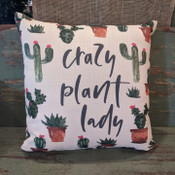 """The perfect way to cozy up any space! """"crazy plant lady"""" sentiment is dyed directly into the fabric, so it won't peel or crack. Made from a soft yet durable polyester fabric, your pillow will arrive stuffed with poly-fill and sewn shut. Approx. 17"""" square; machine washable in cold water, delicate cycle- fluff, air dry flat."""
