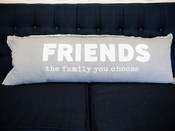 Friends The Family You Choose Pillow
