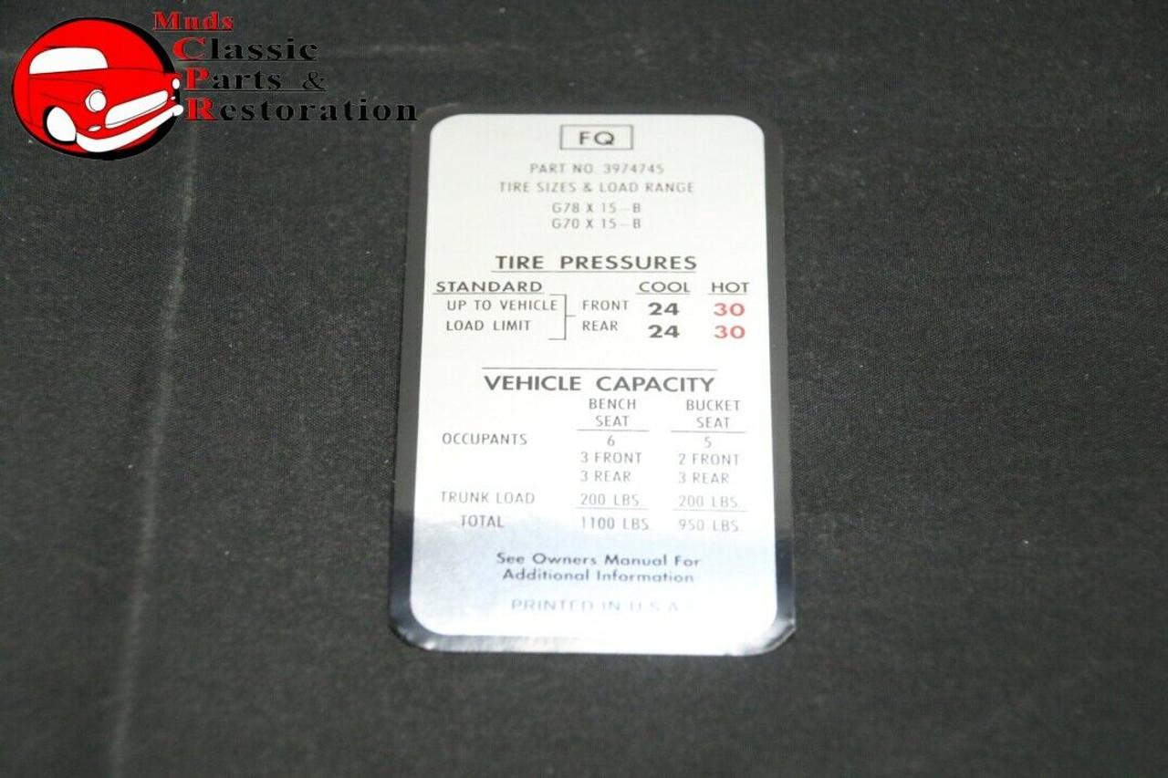 73 Monte Carlo Tire Pressure Decal GR78x15 /& GR70x15 Tire GM Part # FC 340581