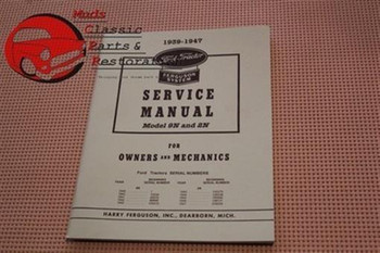 39 40 41 42 43 44 45 46 47 Ford Tractor 9N/2N Service Shop Manual