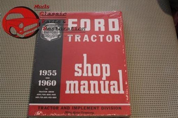 55 56 57 58 59 60 Ford Tractor Shop Manual