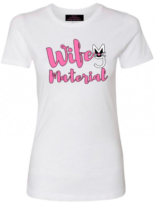 Pink Wifey Material Logo on white tee, M.T.A.P. Clothing, More Than A Pussy, M.T.A.P. Kitty