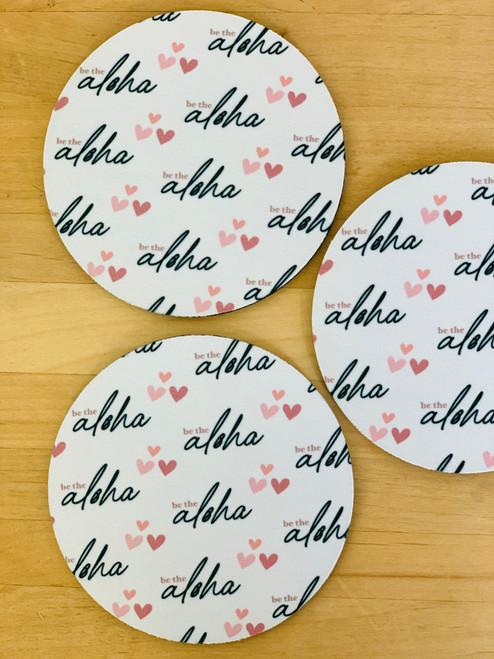 Fabric Coaster: Be The Aloha Script White