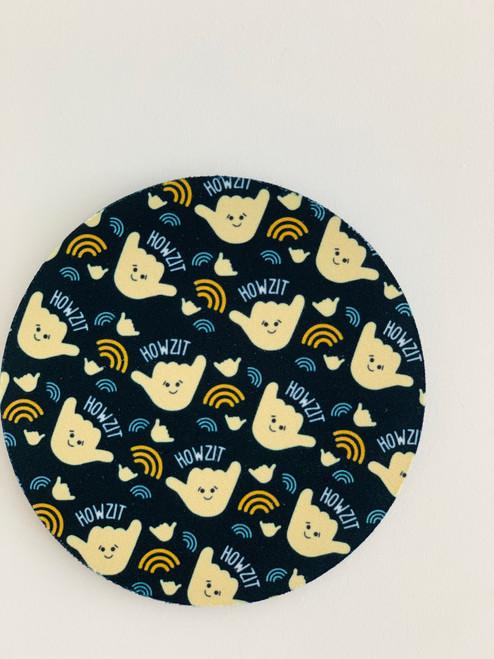 Fabric Coaster: Howzit Shaka