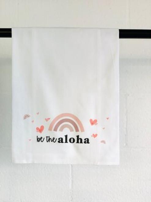 Dish Towel: Be The Aloha