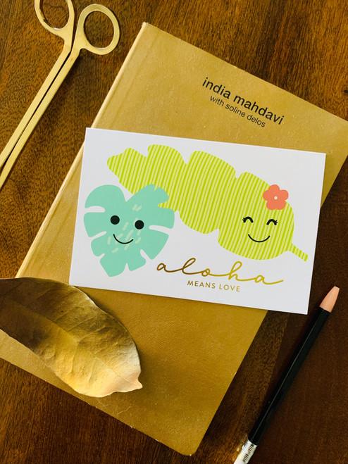Greeting Card: Aloha Means Love