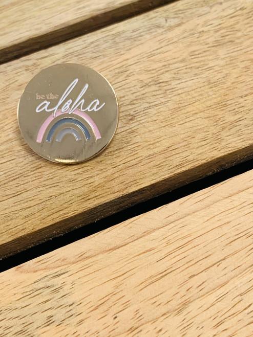 Enamel Pin: Be The Aloha Round Rainbow