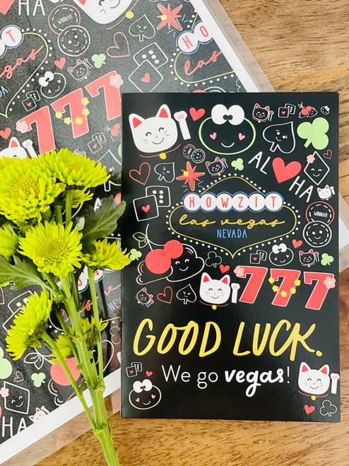 Greeting Card: Good Luck! We Go Vegas.