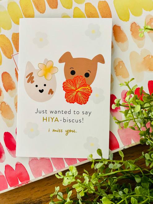 Greeting Card: Hiya-Biscus, I Miss You!