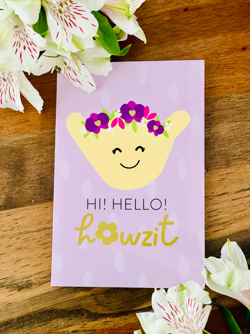 Greeting Card: Hi! Hello! Howzit Shakulani