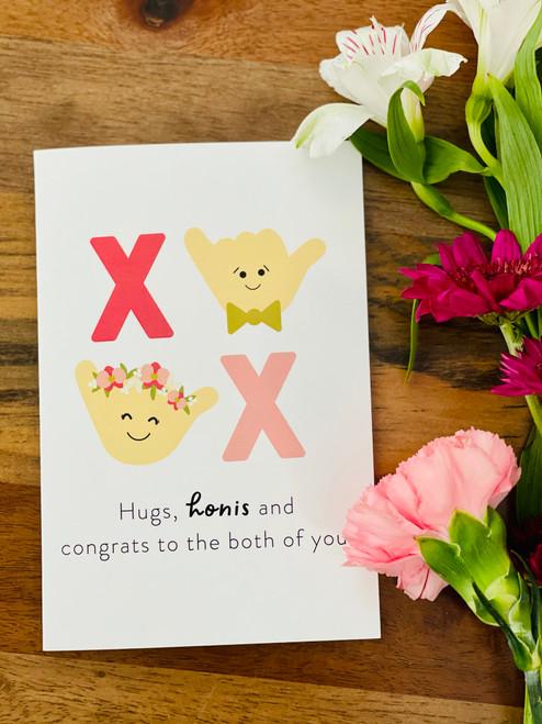 Greeting Card: Hugs, Honis and Congrats
