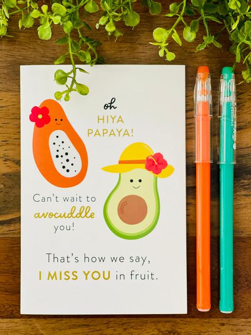 Greeting Card: Hiya Papaya! Avocuddle  You.