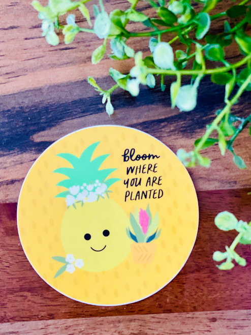 Sticker: Bloom Where You Are Planted