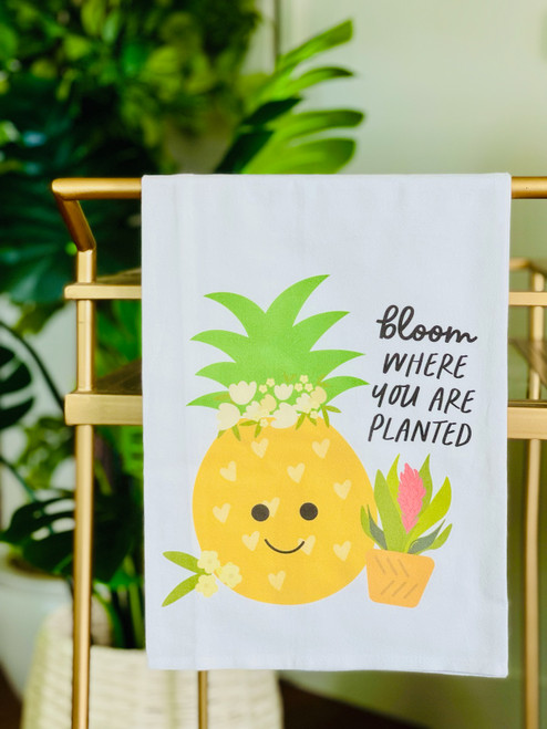 Dish Towel: Bloom Where You Are Planted