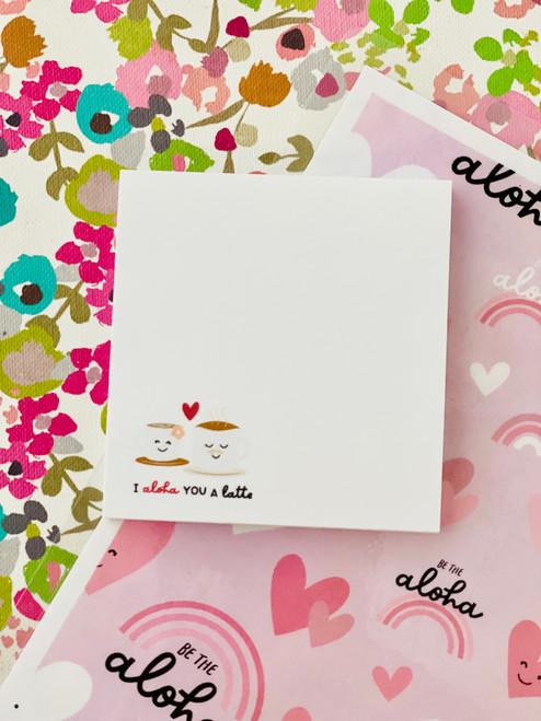 Post It Pad (50 Sheets): I Aloha You A Latte