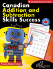 CANADIAN ADDITION AND SUBTRACTION SKILLS SUCCESS