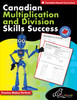 CANADIAN MULTIPLICATION AND DIVISION SKILLS SUCCESS