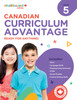 CANADIAN CURRICULUM ADVANTAGE 5
