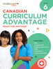 CANADIAN CURRICULUM ADVANTAGE 6