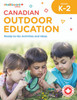 CANADIAN OUTDOOR EDUCATION K-2