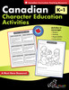 CANADIAN CHARACTER EDUCATION ACTIVITIES GRADES K-1