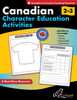 CANADIAN CHARACTER EDUCATION ACTIVITIES GRADES 2-3