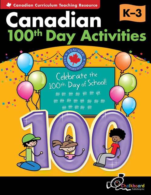 CANADIAN 100TH DAY ACTIVITIES K-GRADE 3