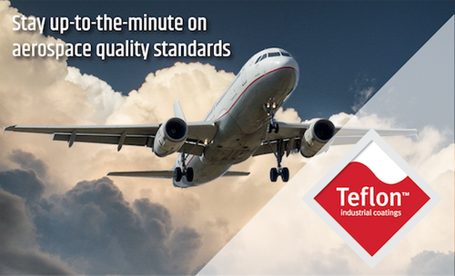 Teflon™ Coating Properties Keep Safety First in Aerospace