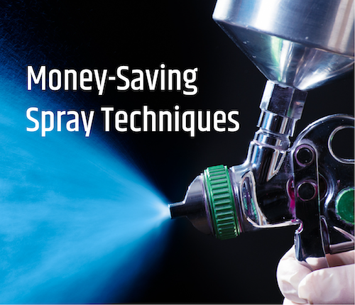 6 Money-Saving Techniques for Spraying and Spray Equipment