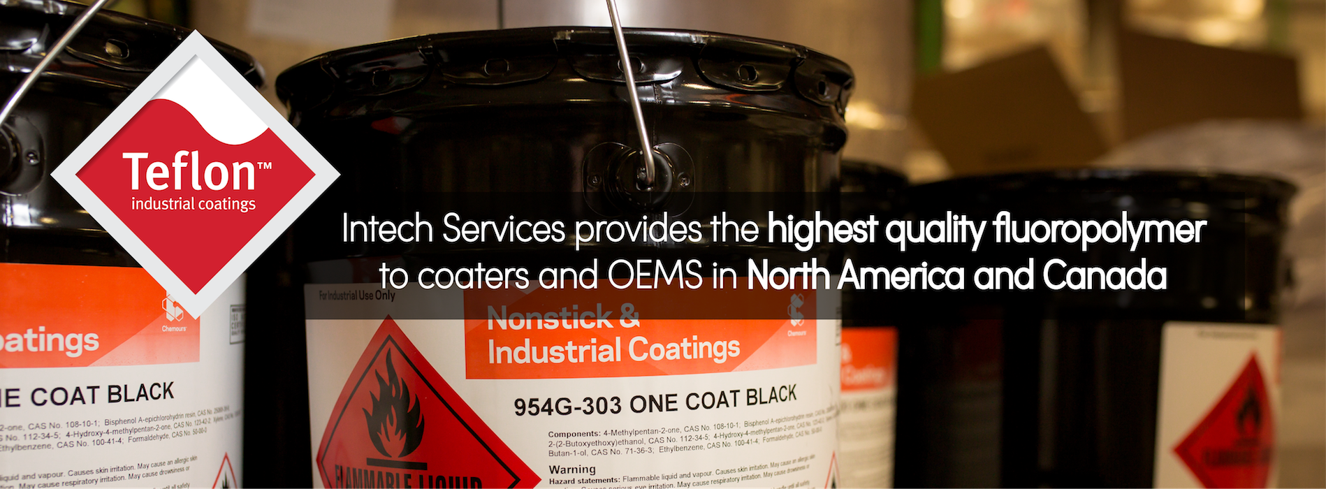 Intech Services, Inc  | Sole Distributor of Teflon™ Coatings