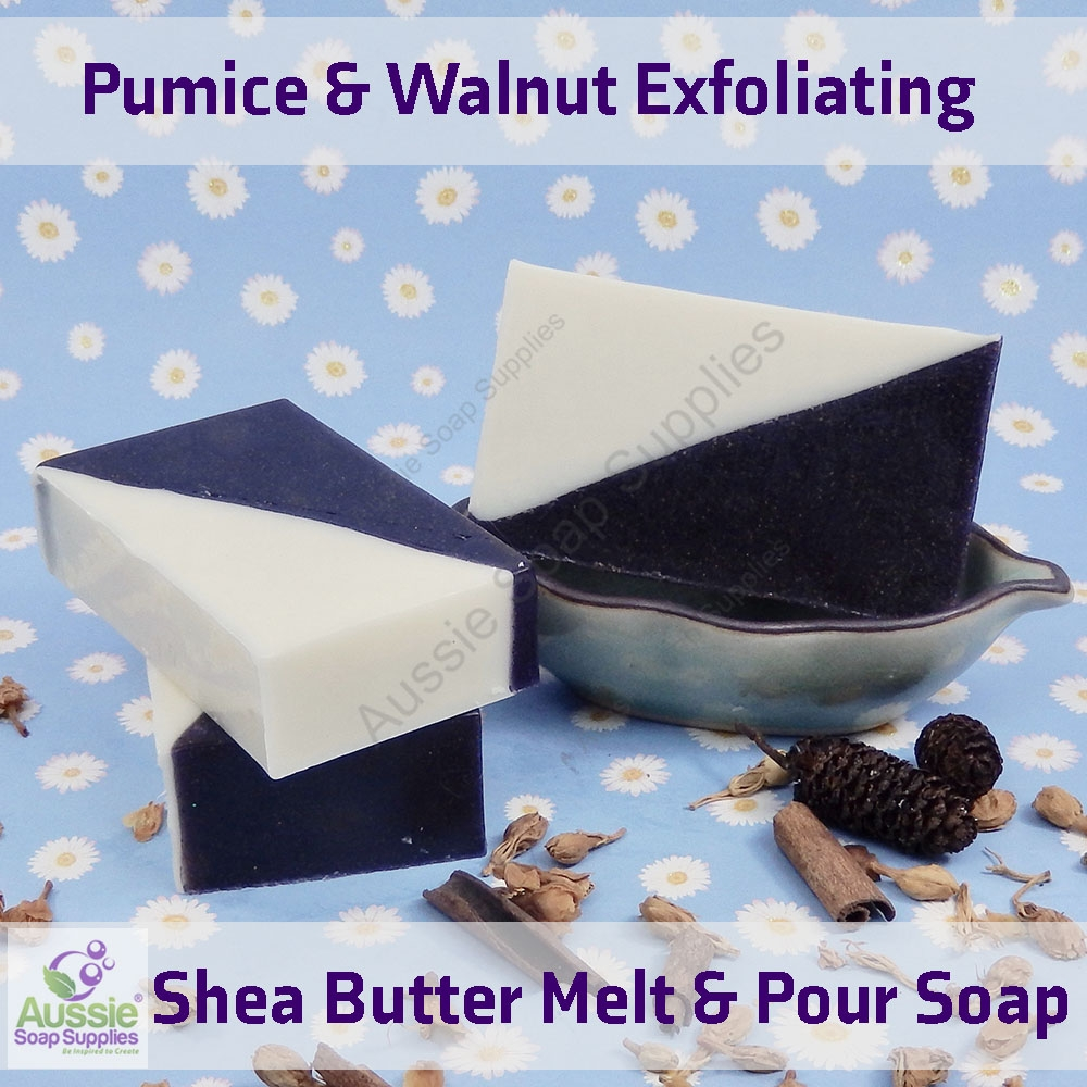 Pumice & Walnut Shea Butter Melt and Pour Exfoliating Soap