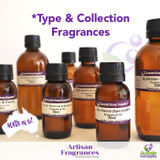 *Type and Collection Fragrance Oils