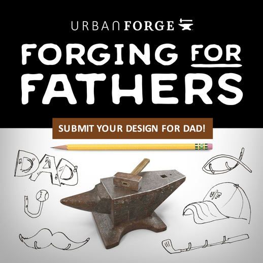 Forging for Fathers : We'll forge a lucky winner's design!
