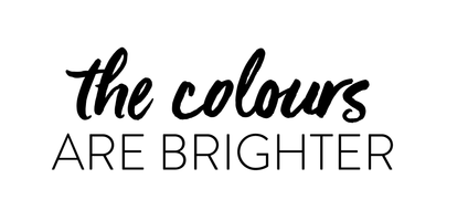 The Colours Are Brighter